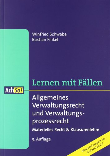 9783415047464: Allgemeines Verwaltungsrecht und Verwaltungsprozessrecht: Materielles Recht & Klausurenlehre / Musterl�sungen im Gutachtenstil