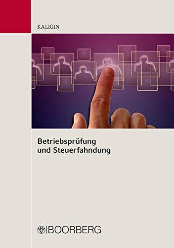 Betriebsprüfung und Steuerfahndung: Thomas Kaligin