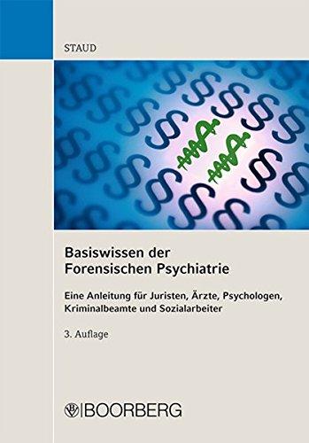 9783415047938: Basiswissen der Forensischen Psychiatrie: Eine Anleitung für Juristen, Ärzte, Psychologen, Kriminalbeamte und Sozialarbeiter