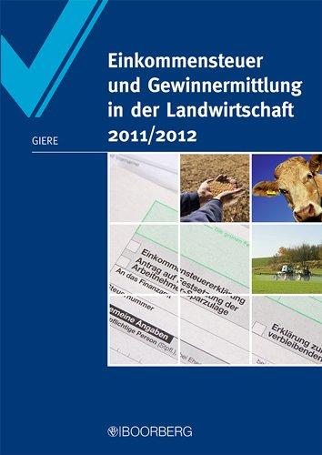 9783415048096: Einkommensteuer und Gewinnermittlung in der Landwirtschaft 2011/2012