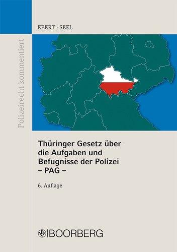 9783415048645: Thüringer Gesetz über die Aufgaben und Befugnisse der Polizei -PAG: PAG Thüringen mit Erläuterungen und ergänzenden Vorschriften