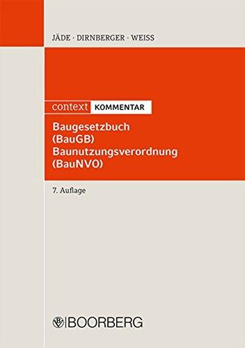 Baugesetzbuch (BauGB), Baunutzungsverordnung (BauNVG), Kommentar: Henning J�de