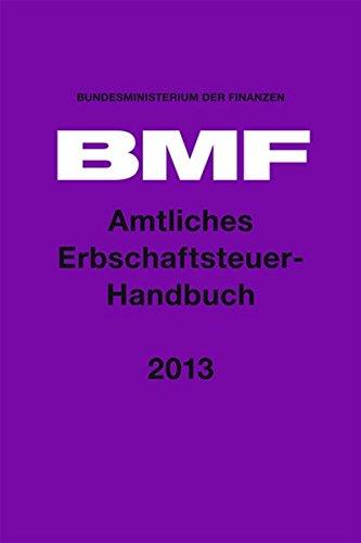 9783415051454: Amtliches Erbschaftsteuer-Handbuch 2013