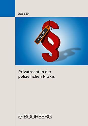9783415051584: Privatrecht in der polizeilichen Praxis
