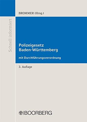 9783415051706: Polizeigesetz Baden-W�rttemberg mit Durchf�hrungsverordnung