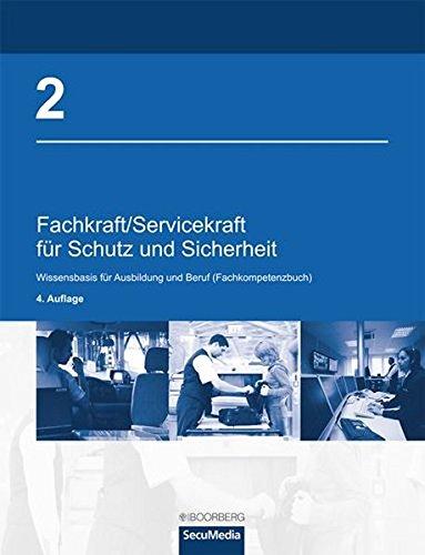 9783415051829: Fachkraft/Servicekraft für Schutz und Sicherheit. Band 2