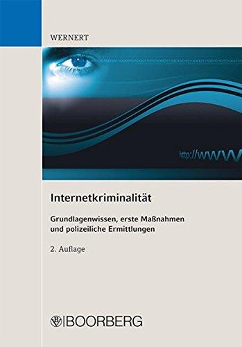 9783415052574: Internetkriminalität: Grundlagenwissen, erste Maßnahmen und polizeiliche Ermittlungen