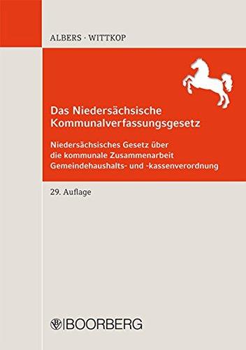 9783415053120: Das Niedersächsische Kommunalverfassungsgesetz: Niedersächsisches Gesetz über die kommunale Zusammenarbeit Gemeindehaushalts- und -kassenverordnung
