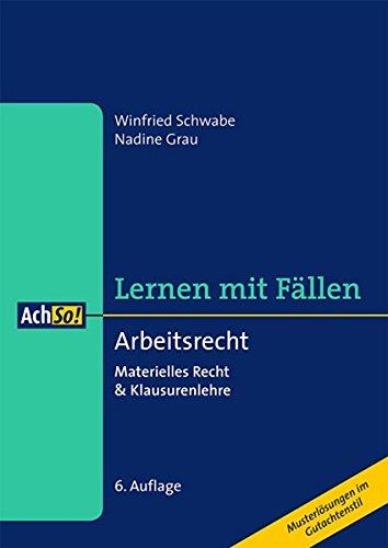 9783415053410: Lernen mit Fällen: Arbeitsrecht: Materielles Recht & Klausurenlehre