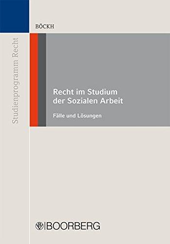 9783415053441: Böckh, F: Recht im Studium der Sozialen Arbeit