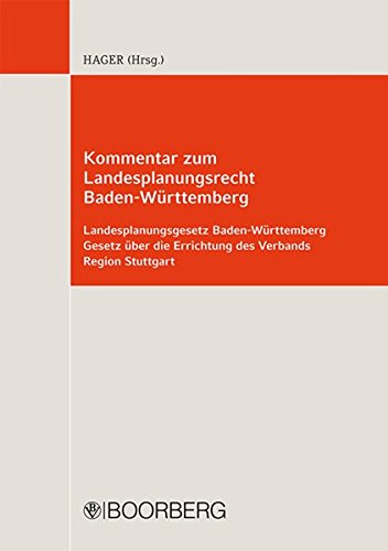 Kommentar zum Landesplanungsrecht in Baden-Württemberg: Gerd Hager
