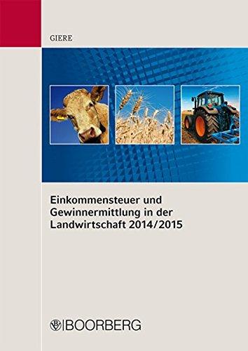 9783415054479: Einkommensteuer und Gewinnermittlung in der Landwirtschaft 2014/2015
