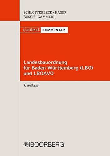 Landesbauordnung für Baden-Württemberg (LBO) und LBOAVO: Karlheinz Schlotterbeck