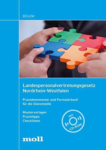 Landespersonalvertretungsgesetz Nordrhein-Westfalen- Praxiskommentar und Formularbuch für die ...