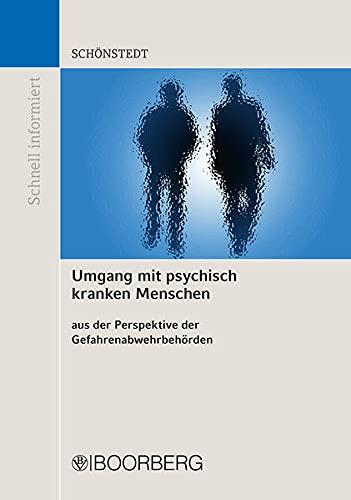 9783415057715: Umgang mit psychisch kranken Menschen: aus der Perspektive der Gefahrenabwehrbehörden