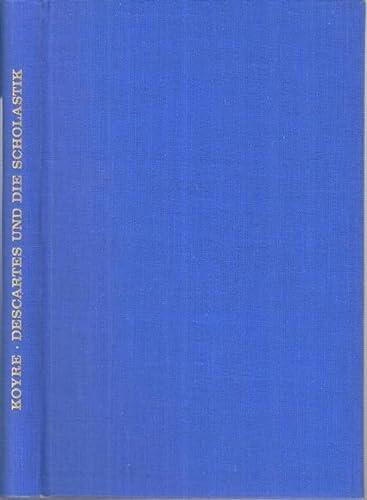 9783416000789: Descartes und die Scholastik (German Edition)