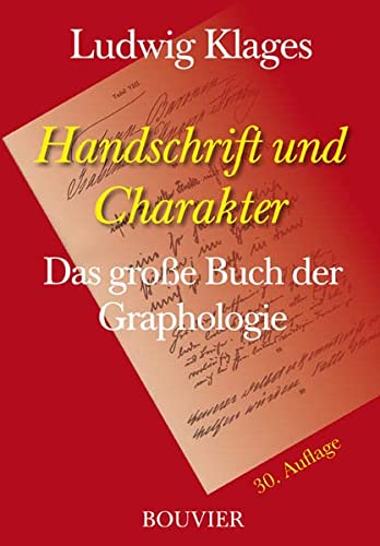 9783416003124: Handschrift und Charakter. Gemeinverständlicher Abriß der graphologischen Technik.