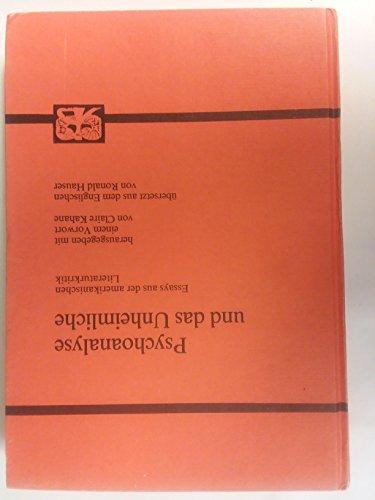 9783416014465: Psychoanalyse und das Unheimliche: Essays aus der amerikanischen Literaturkritik (Modern German studies)