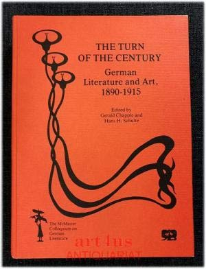 9783416015882: The Turn of the Century German Literature and Art, 1890-1915 (Mcmaster Colloquium Om German Literature, 2)