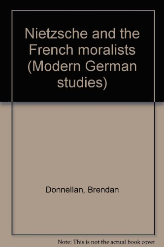 9783416016674: Nietzsche and the French moralists (Modern German studies)
