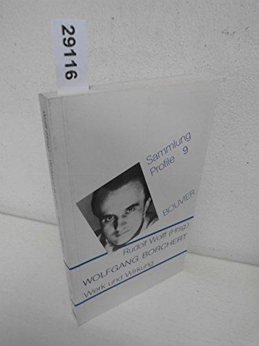 9783416017299: Wolfgang Borchert: Werk und Wirkung (Sammlung Profile)