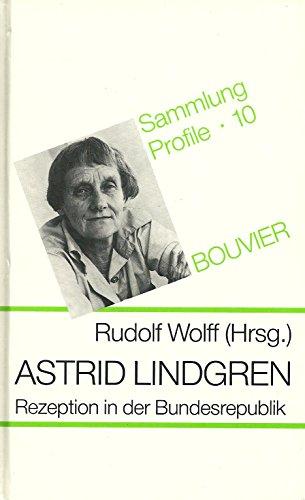 9783416017305: Astrid Lindgren, Rezeption in der Bundesrepublik (Sammlung Profile)