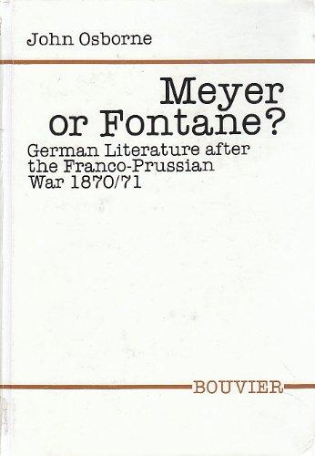 Meyer or Fontane: German Literature After the Franco-Prussian War 1870/71 (Abhandlungen Zur Kunst ...