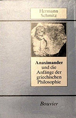 9783416020299: Anaximander und die Anfänge der griechischen Philosophie (German Edition)