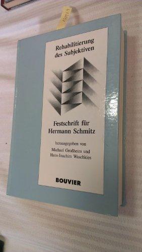 9783416024549: Rehabilitierung des Subjektiven: Festschrift für Hermann Schmitz
