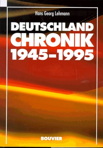 9783416025720: Deutschland Chronik 1945-1995 (German Edition)