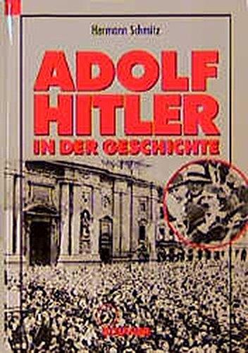 Adolf Hitler in Der Geschichte: Schmitz, Hermann