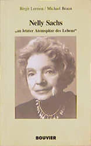 Nelly Sachs: An letzter Atemspitze des Lebens (Lebensspuren) (German Edition) - Birgit H Lermen