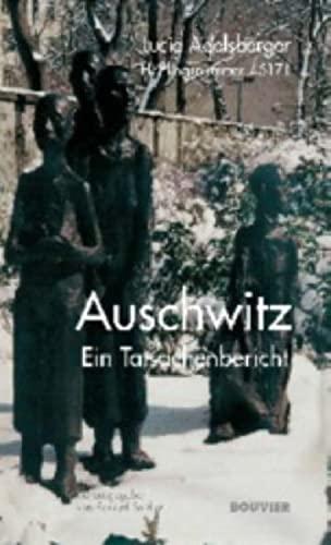 Auschwitz. Ein Tatsachenbericht. (3416029860) by Lucie Adelsberger