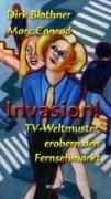 9783416031271: Invasion!: TV-Weltmuster erobern den Fernsehmarkt