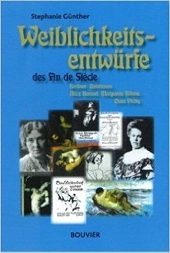 Weiblichkeitsentwürfe des Fin de Siècle: Stephanie G�nther