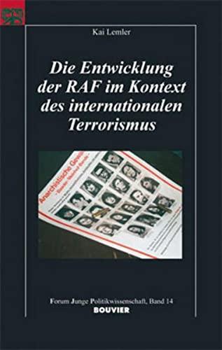 9783416032360: Die Entwicklung der RAF im Kontext des internationalen Terrorismus: Forum Junge Politikwissenschaft Band 14