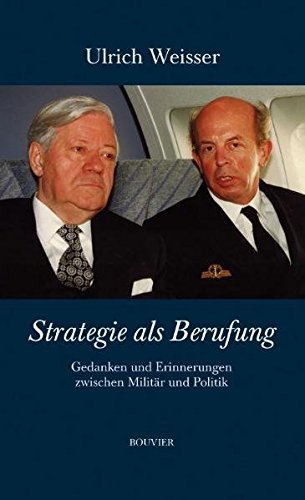 9783416033251: Strategie als Berufung: Gedanken und Erinnerungen zwischen Militär und Politik
