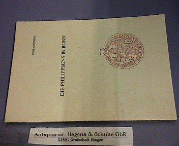 9783416806701: Die Philippsons in Bonn: Deutsch-jüdische Schicksalslinien 1862-1980 : Dokumentation einer Ausstellung in der Universitätsbibliothek Bonn 1989 (Veröffentlichungen des Stadtarchivs Bonn)
