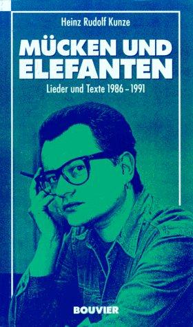 9783416806862: Mücken und Elefanten. Lieder und Texte 1986-1991