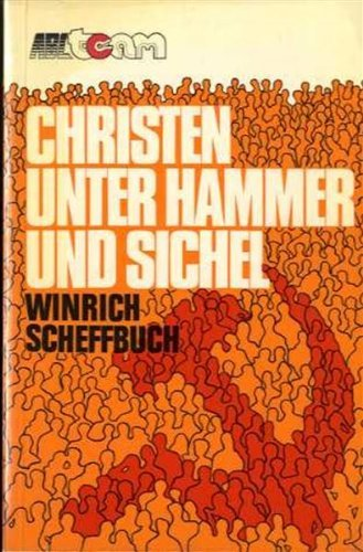 Christians Under The Hammer & Sickle: Winrich Scheffbuch