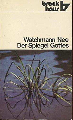 9783417202816: Der Spiegel Gottes.. Von den Wirkungen des Glaubens im Leben Abrahams, Isaaks und Jakobs.