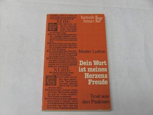 Dein wort 1st Meines Merzens Freuds (Brockhaus): Martin Luther
