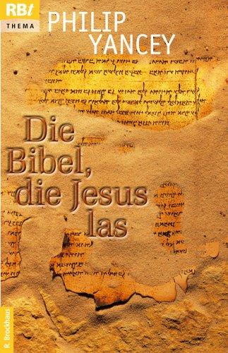 9783417206517: Die Bibel, die Jesus las: Entdeckungen im Alten Testament