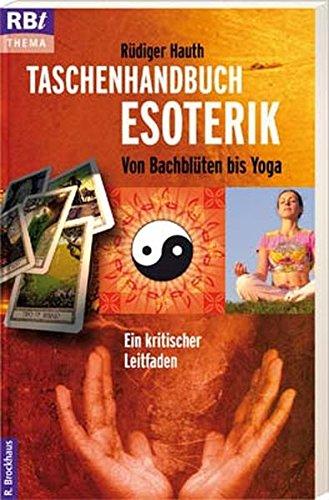 9783417206753: Taschenhandbuch Esoterik: Von Bachbl�ten bis Yoga: Ein kritischer Leitfaden