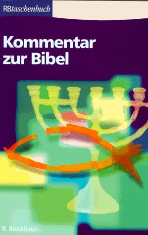 9783417207279: Kommentar zur Bibel: AT und NT in einem Band