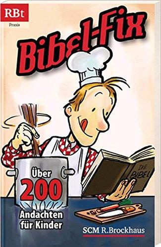 9783417207491: Bibel-Fix: Über 200 Andachten für Kindergruppen