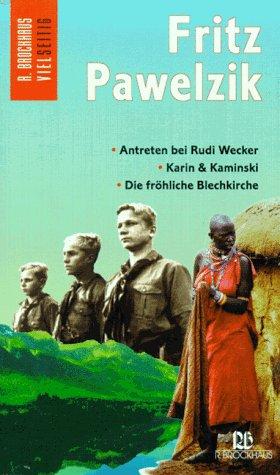 9783417219012: Antreten bei Rudi Wecker /Karin und Kaminski /Die fr�hliche Blechkirche