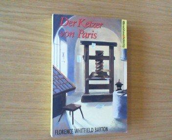 Der Ketzer von Paris (g3t): Barton, Florence Whitfield