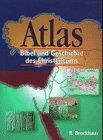 9783417246667: Atlas Bibel und Geschichte des Christentums