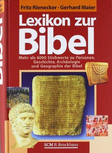 9783417246780: Lexikon zur Bibel: Mehr als 6000 Stichworte zu Personen, Geschichte, Archäologie und Geographie der Bibel
